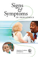 Signs and Symptoms in Pediaric Care