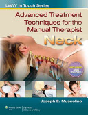 Advanced Treatment Techniques for the Manual Therapist: Neck
