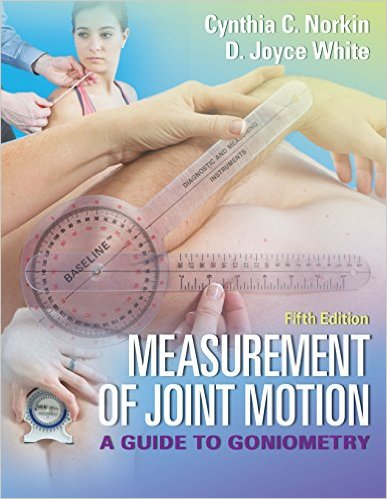 Measurement of Joint Motion: A Guide to Goniometry 5/e